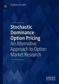 Stochastic Dominance Option Pricing by Stylianos Perrakis