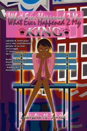 What Ever Happened 2 My King by Lakishia N Smith image