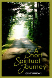 A Short Spiritual Journey by Gene Simmons
