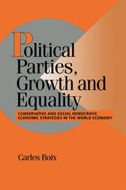 Political Parties, Growth and Equality by Carles Boix