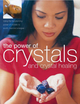The Power of Crystals and Crystal Healing by Simon Lilly image