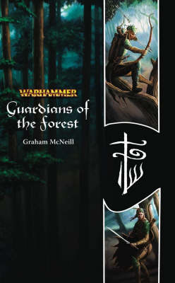 Warhammer: Guardians of the Forest by Graham McNeill image