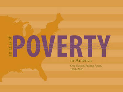 An Atlas of Poverty in America by Amy Glasmeier