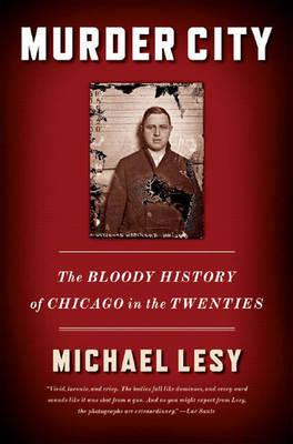 Murder City by Michael Lesy