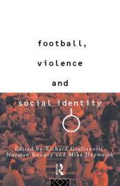 Football, Violence and Social Identity image