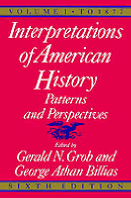 Interpretations of American History, 6th ed, vol. 1 by Gerald N. Grob image