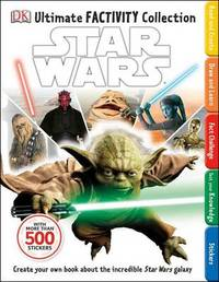 Star Wars Ultimate Factivity Collection (with 500 stickers) by DK Publishing