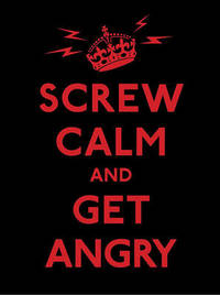 Screw Calm and Get Angry by Andrews McMeel Publishing