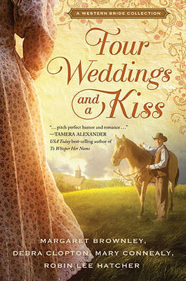 Four Weddings and a Kiss by Margaret Brownley