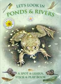Let's Look in Ponds & Rivers by Caz Buckingham