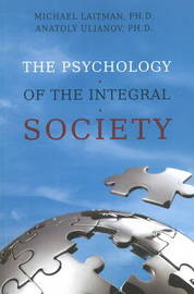 Psychology of the Integral Society by Rav Michael Laitman