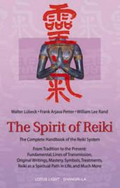 The Spirit of Reiki by Walter Lubeck