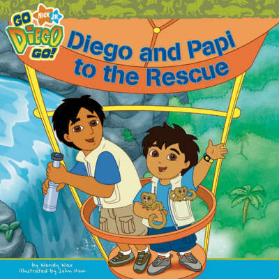 Diego and Papi to the Rescue by Nickelodeon