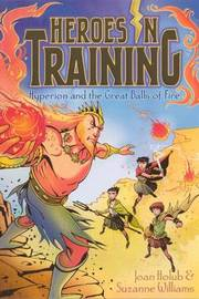 Hyperion and the Great Balls of Fire by Joan Holub