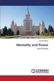Mentality and Power by Aslanov Leonid