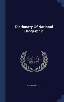 Dictionary of National Geographic by * Anonymous image