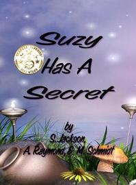 Suzy Has a Secret by S. Jackson