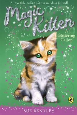 Magic Kitten: A Glittering Gallop by Sue Bentley image