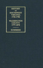 History of Southwest Virginia Washington County by Lewis Preston Summer image