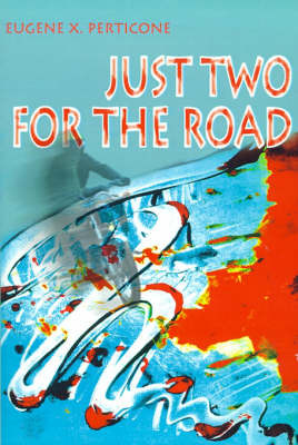 Just Two for the Road by Eugene X Perticone image