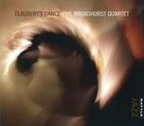 Flaubert's Dance by Phil Broadhurst Quartet
