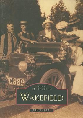 Wakefield by John Goodchild