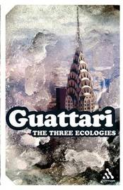 The Three Ecologies by Felix Guattari image