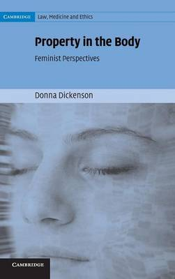 Property in the Body by Donna Dickenson image