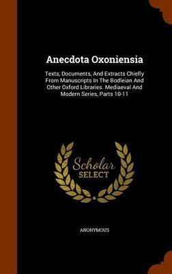 Anecdota Oxoniensia by * Anonymous