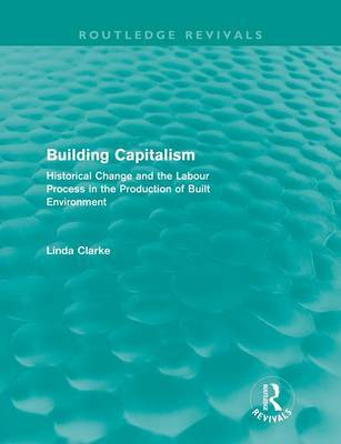 Building Capitalism by Linda Clarke