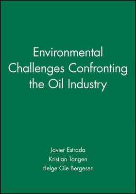 Environmental Challenges Confronting the Oil Industry by Javier Estrada image