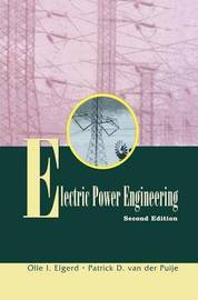 Electric Power Engineering by Olle I. Elgerd