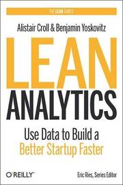 Lean Analytics by Alistair Croll