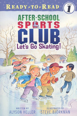 Let's Go Skating: The After School Sports Club by Bjorkman