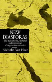 New Diasporas by Nicholas Van Hear