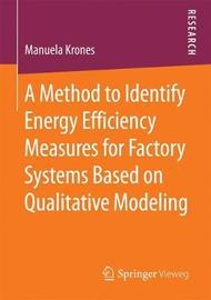 A Method to Identify Energy Efficiency Measures for Factory Systems Based on Qualitative Modeling by Manuela Krones image