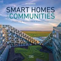 Smart Homes and Communities by Avi Friedman