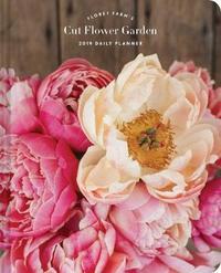 Floret Farm's Cut Flower Garden - 2019 Planning Diary (Daily) by Erin Benzakein