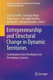 Entrepreneurship and Structural Change in Dynamic Territories