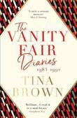 The Vanity Fair Diaries: 1983-1992 by Tina Brown