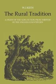 The Rural Tradition by William J. Keith