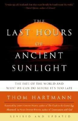 Last Hours of Ancient Sun by Thom Hartmann
