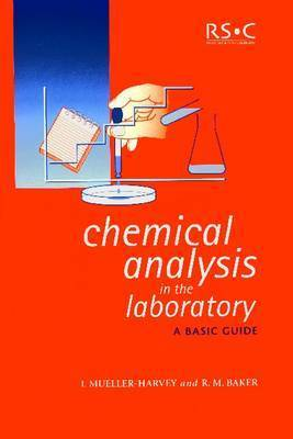 Chemical Analysis in the Laboratory by Irene Mueller-Harvey