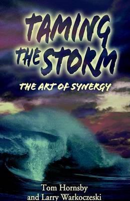 Taming the Storm by Tom Hornsby