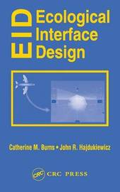 Ecological Interface Design by Catherine M. Burns