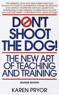 Don't Shoot The Dog by Karen Pryor image