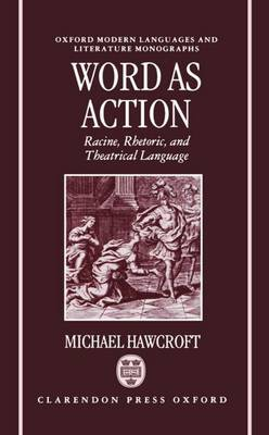 Word as Action by Michael Hawcroft