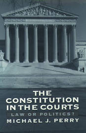 The Constitution in the Courts by Michael J Perry image