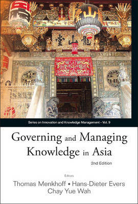 Governing And Managing Knowledge In Asia (2nd Edition) image