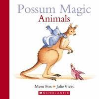 Possum Magic: Animals by Mem Fox